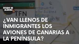 ¿Van llenos de inmigrantes los aviones de Canarias a la península?