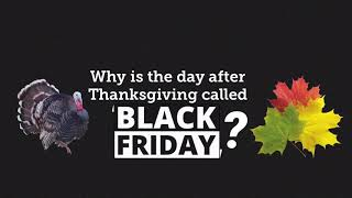 Why is the Day After Thanksgiving Called Black Friday