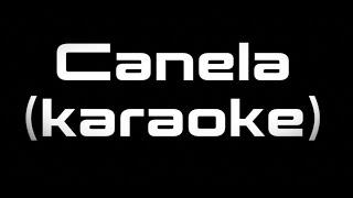 Canela   Nanpa Básico Ft. Charles Ans (karaoke)
