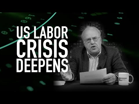 Economic Update: U.S. Labor Crisis Deepens [Trailer]