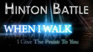 Hinton Battle - When I Walk