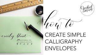 Simple Beginner Calligraphy Envelope | CROOKED CALLIGRAPHY
