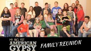 MY BIG FAT GYPSY FAMILY | CHRISTMAS REUNION
