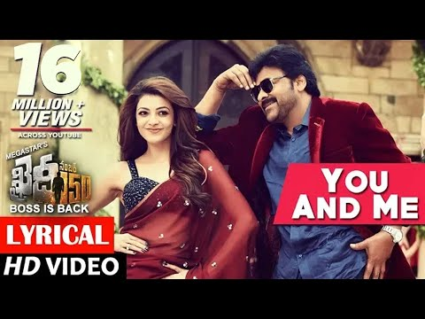 You & Me Full Song lyrical | Khaidi No 150 | Chiranjeevi, Kajal | Rockstar DSP | V V Vinayak