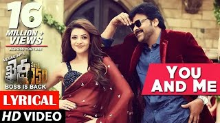 You And Me Full Song Lyrical  Khaidi No 150  Chiranjeevi Kajal  Rockstar DSP  V V Vinayak