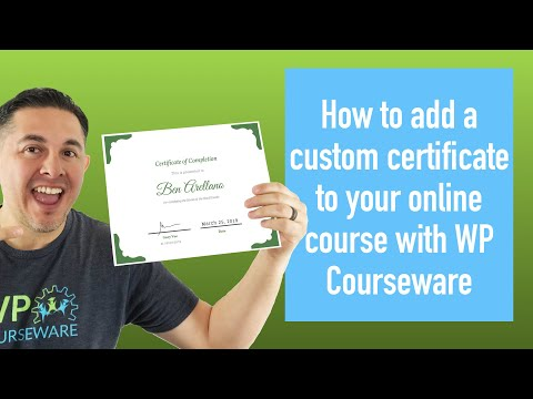 How to add a custom certificate to your online course with WP ...