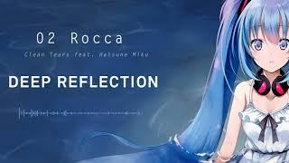 Clean Tears - Deep Reflection - 02 Rocca