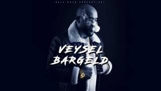 VEYSEL - BARGELD (prod. by Macloud&Joshimixu)