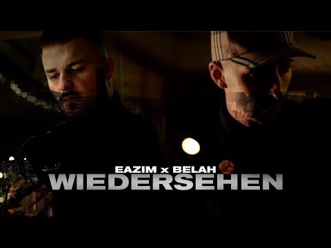BELAH x EAZIM - Wiedersehen (Official Video)