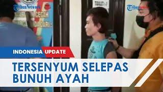 Anak Bunuh Ayah Kandung di Singkawang, Pelaku Malah Senyum dan Santai saat Ditangkap Polisi