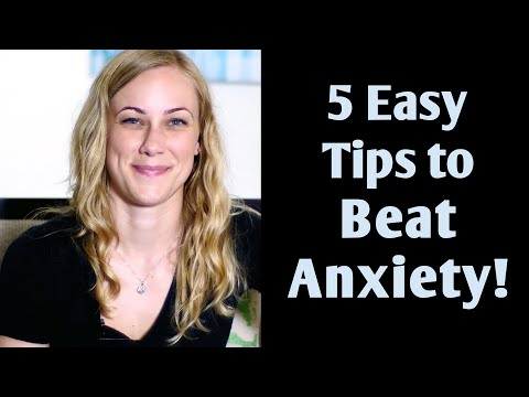 Video 5 Easy Tips to Beat Anxiety! Mental Health Help with Kati Morton treatment therapy recovery college