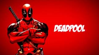 X Gon' Give It to Ya-Deadpool