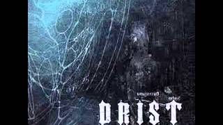 Drist - Can't Go On (Science Of Misuse - 05)