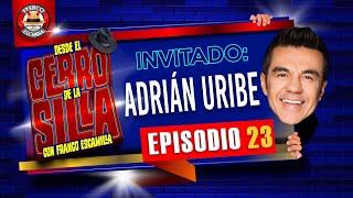 Desde El Cerro De La Silla Con Franco Escamilla / Adrián Uribe