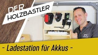 Ladestation für die Werkstattakkus - Das Ende des Chaos!!!