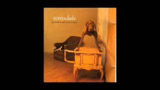 Sonia Dada - You aint thinkin about me- Live