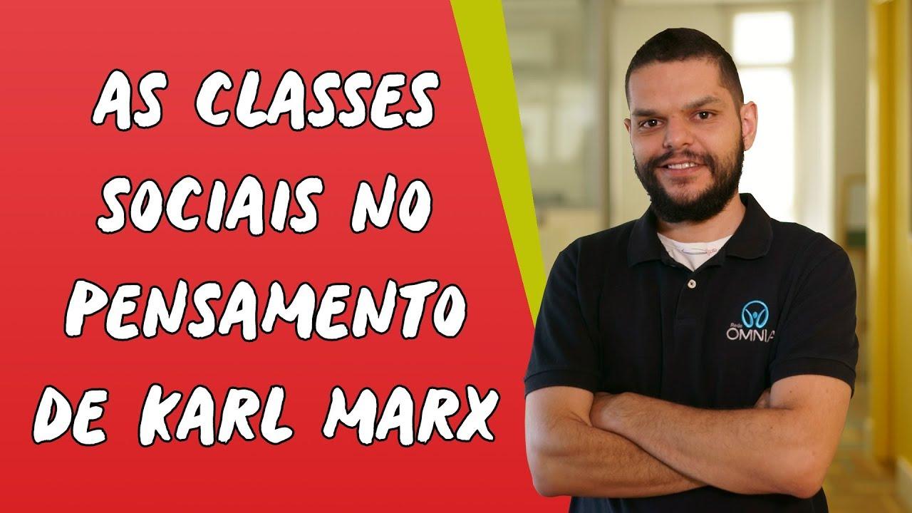 As Classes Sociais no Pensamento de Karl Marx