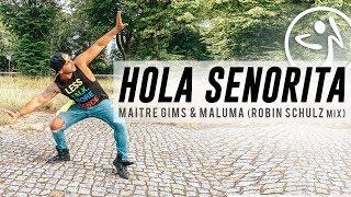 Zumba Hola Senorita (Maria)   Maitre Gims & Maluma Robin Schulz Remix (Short Video) A. Sulu