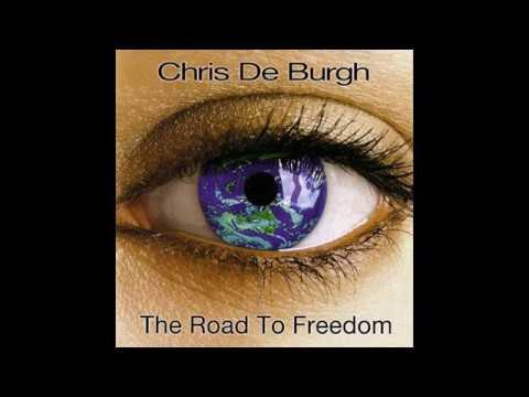 Chris De Burgh - The Road To Freedom