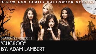 PLL 3x13 Cuckoo - Adam Lambert