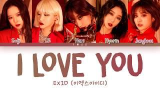 EXID (이엑스아이디) - I LOVE YOU (알러뷰) (Han|Rom|Eng) Color Coded Lyrics/한국어 가사
