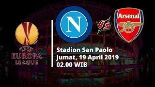 Jadwal Pertandingan Perempat Final Leg Final Liga Eropa, Napoli Hadapi Arsenal, Jumat (19/4)
