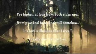 Joni Mitchell - Both Sides Now (Lyrics)