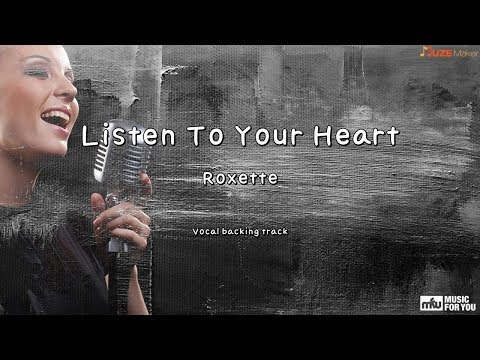 Listen To Your Heart - Roxette (Instrumental & Lyrics)