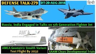 Indian Defence News:India-Russia again talking on FGFA ,AMCA First Flight,SAAW drdo,K-15 operational