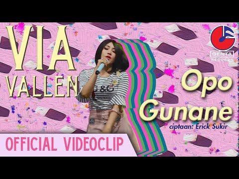 , title : 'Via Vallen - Opo Gunane [Official Video Clip]'