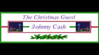 ❄ CHRISTMAS ❄  Johnny Cash  ~ The Christmas Guest ♫ ♪