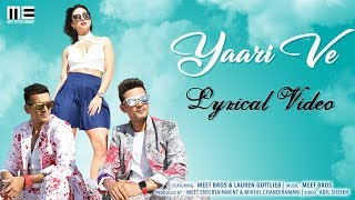 Yaari Ve Lyrical Video Meet Bros Lauren Gottlieb Prakriti Kakar