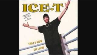 Ice T - That's How I'm Livin' (On the Rox Remix)