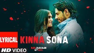 Lyrical Kinna Sona Marjaavaan Sidharth M Tara S Meet Bros