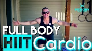 Full Body HIIT CARDIO by Trainer Ben