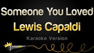 Lewis Capaldi   Someone You Loved (Karaoke Version)