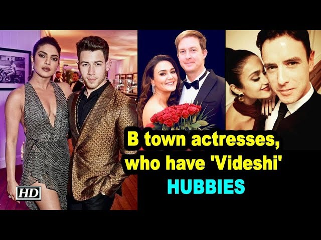 WATCH OUT - Bollywood actresses, who have 'Videshi' HUBBIES