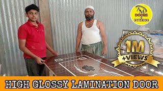 🚪HIGH GLOSSY LAMINATION DOOR🚪