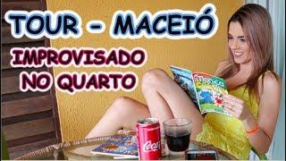 #VEDA 15 - TOUR Improvisado pelo Quarto em Maceió