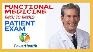Patient Exam - Functional Medicine Back to Basics