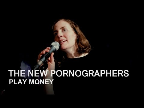 The New Pornographers   Play Money   First Play Live