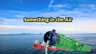Tomy\Trackmaster Something In The Air Remake