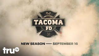 Tacoma FD: Season 3 Premiere - Thursday September 16th | truTV