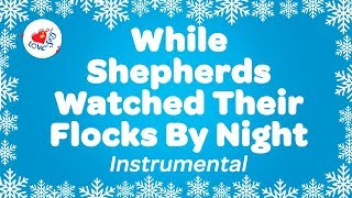 While Shepherds Watched Their Flocks By Night Carol | Instrumental Christmas Music | Karaoke Lyrics