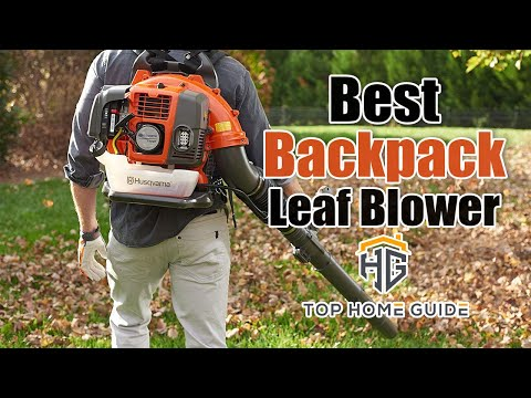 ▶️Backpack Leaf Blower: Top 5 Best Backpack Leaf Blower For 2020 - [ Buying Guide ]