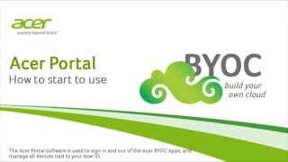 Acer Portal  -  How to start to use