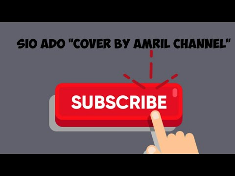 SIO ADO || Cover by Amril Channel