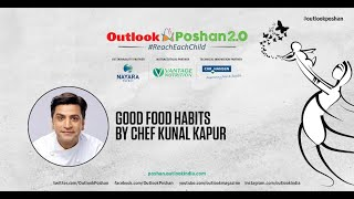 Good Food Habits by Chef Kunal Kapur
