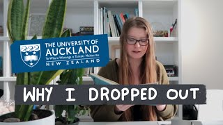 why i dropped out of the University of Auckland