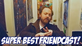 "Friendcast 87 is live! ""I'D RATHER HAVE NOTHING."""